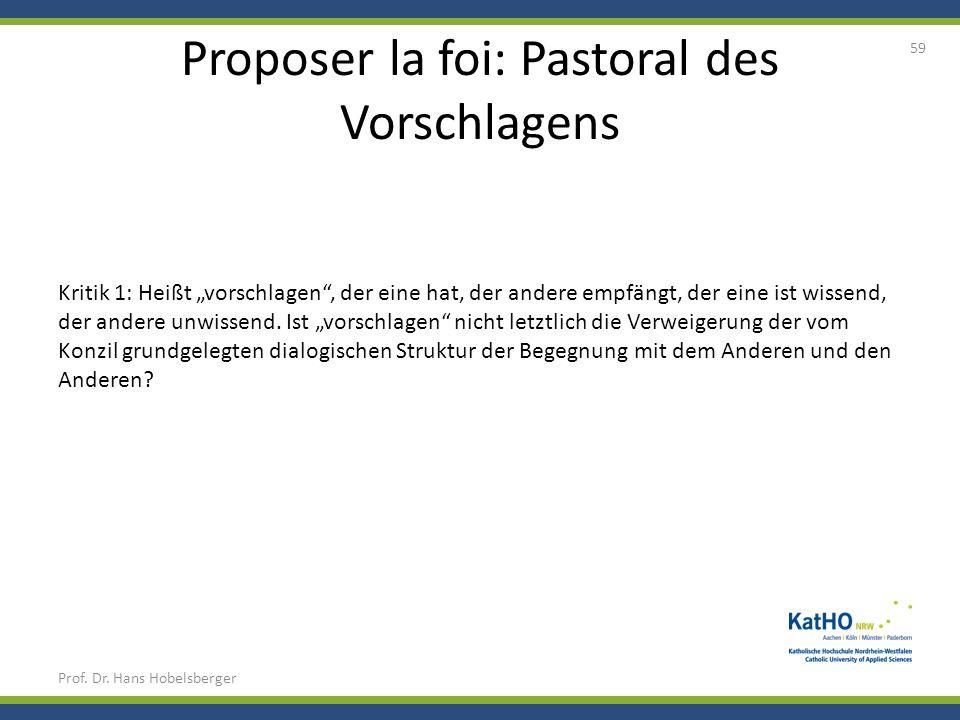 Proposer la foi: Pastoral des Vorschlagens