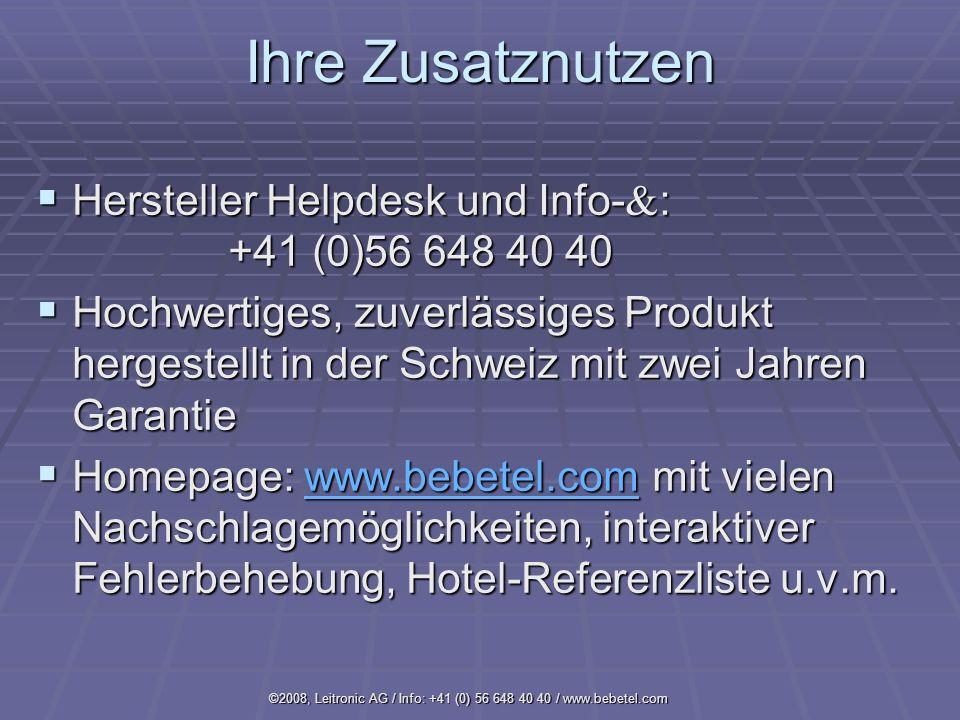 ©2008, Leitronic AG / Info: +41 (0) 56 648 40 40 / www.bebetel.com
