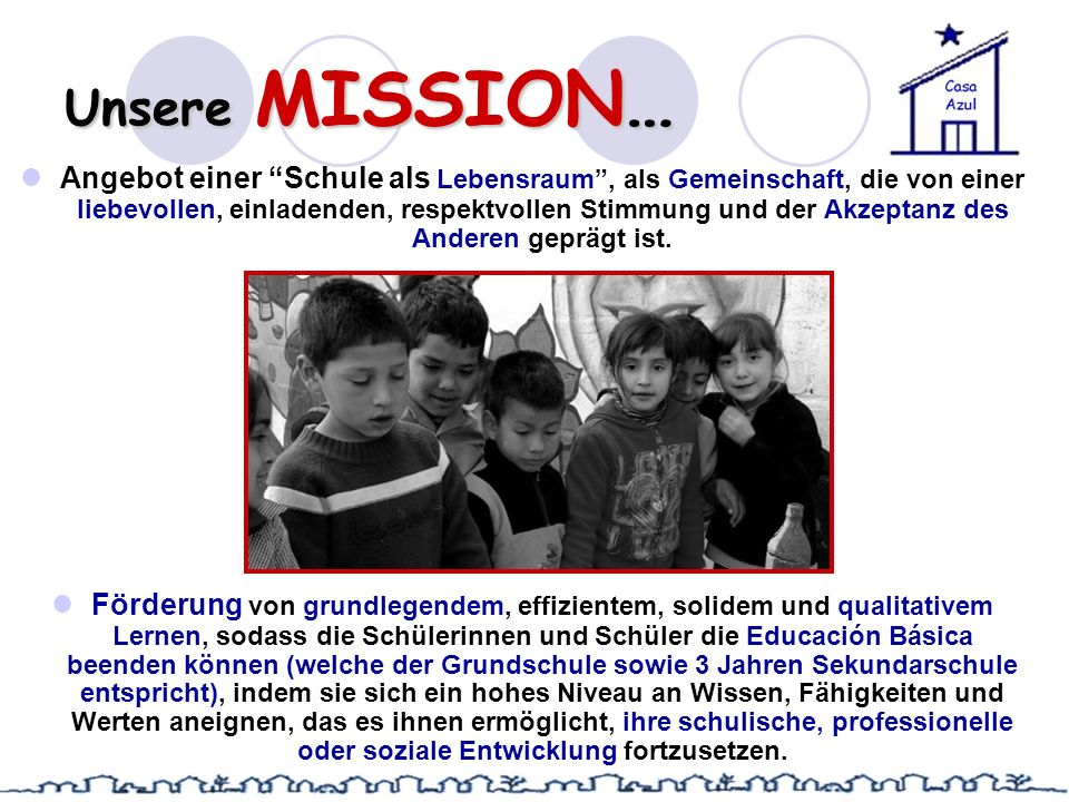 Unsere MISSION…