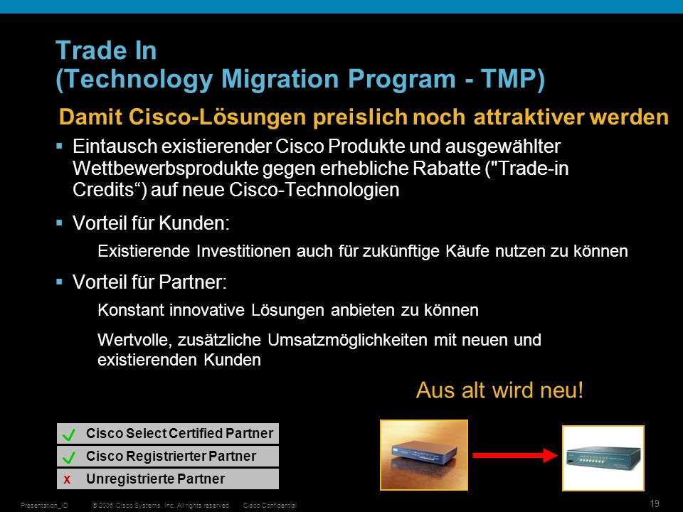 Trade In (Technology Migration Program - TMP)