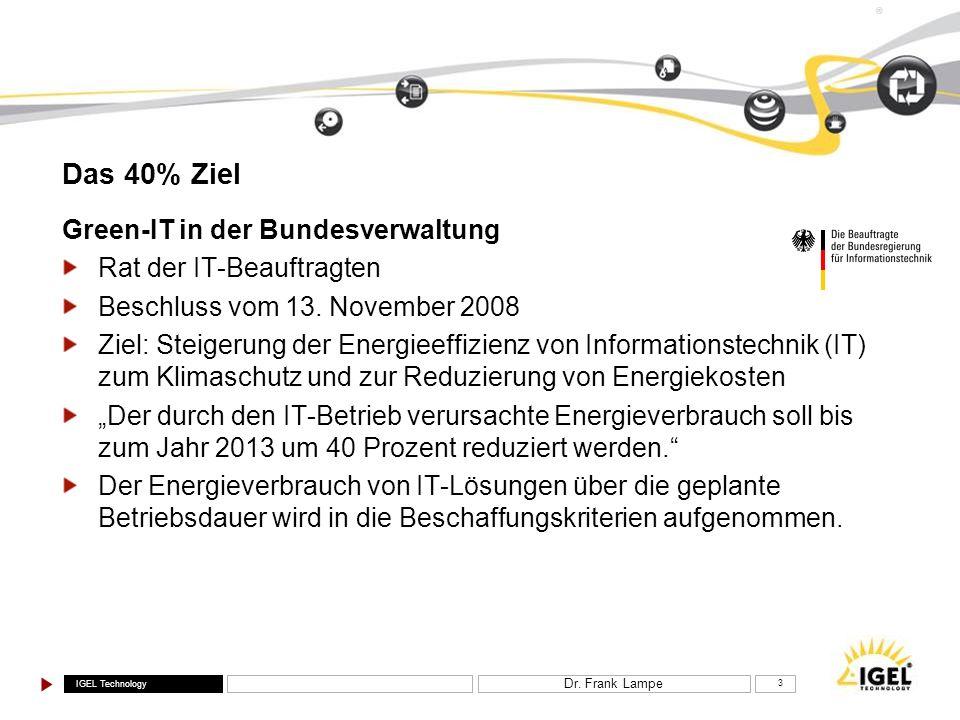 Das 40% Ziel Green-IT in der Bundesverwaltung Rat der IT-Beauftragten