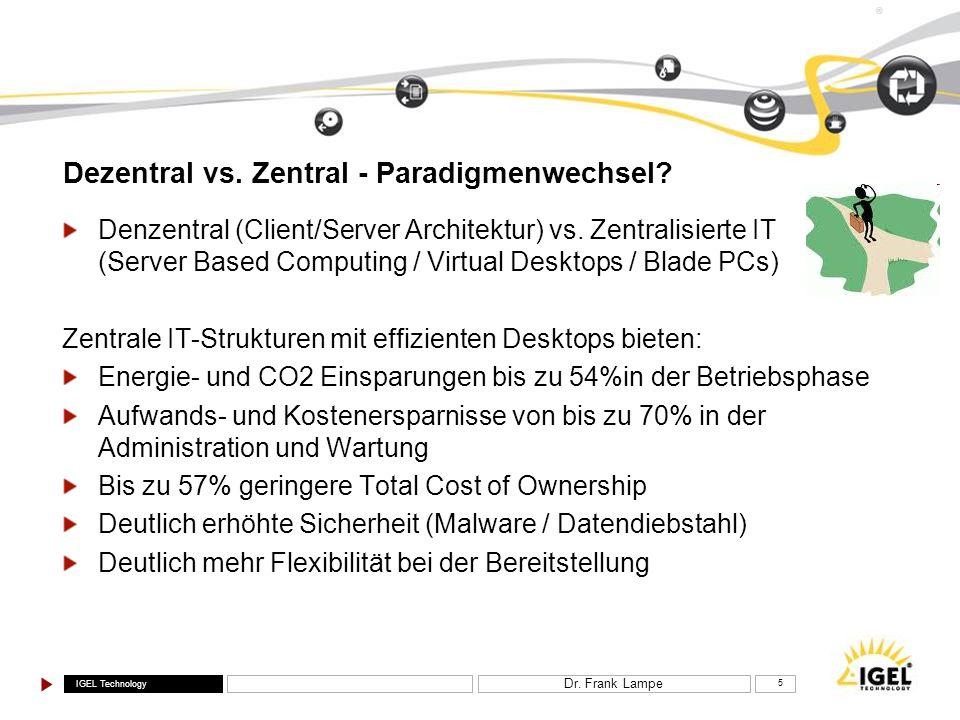 Dezentral vs. Zentral - Paradigmenwechsel
