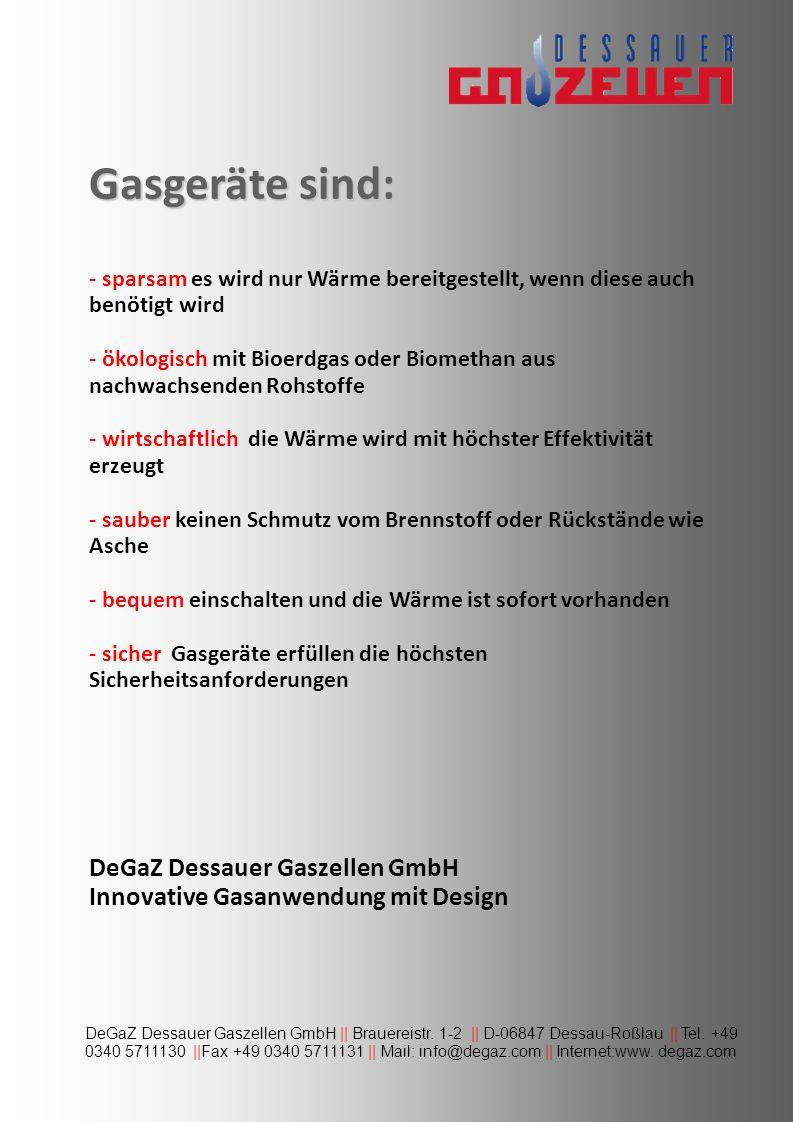 Gasgeräte sind: DeGaZ Dessauer Gaszellen GmbH