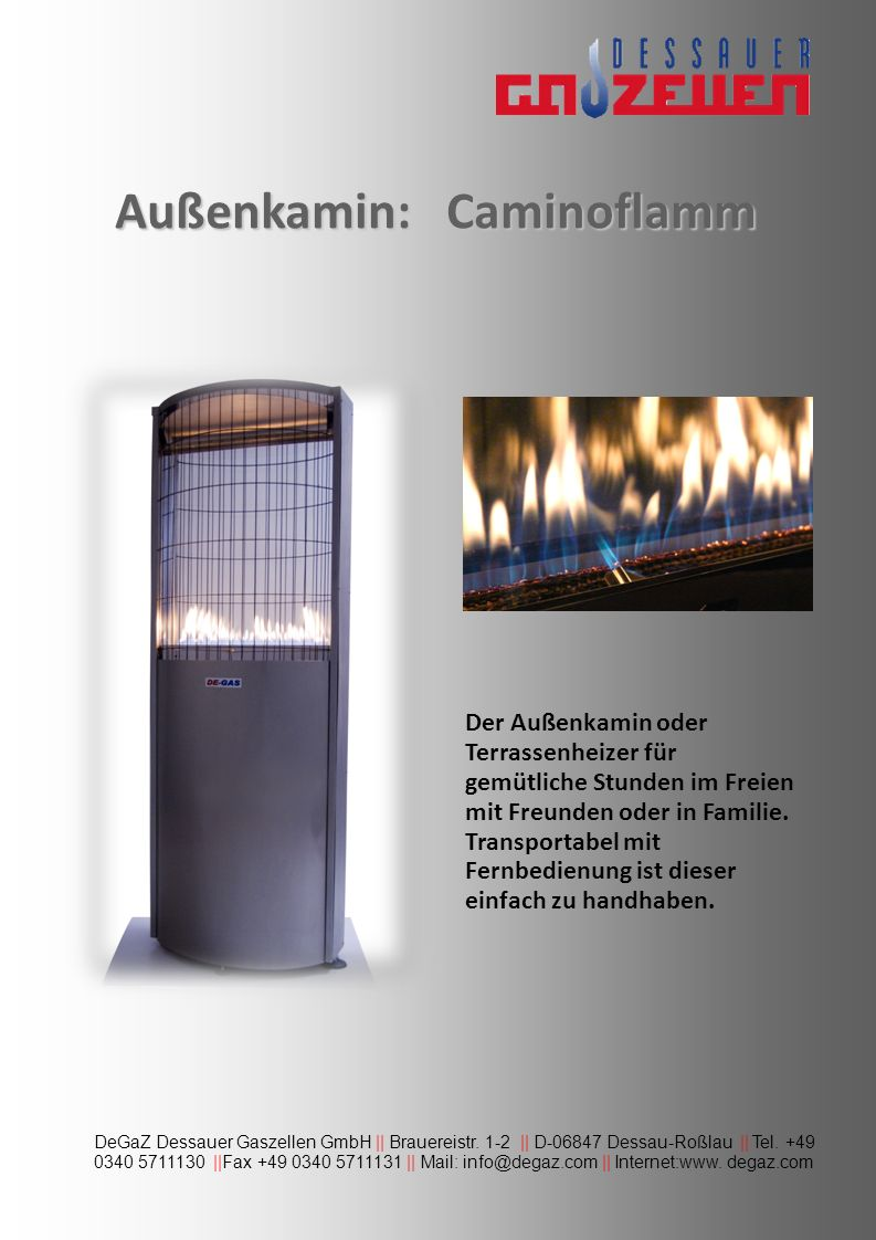 Außenkamin: Caminoflamm
