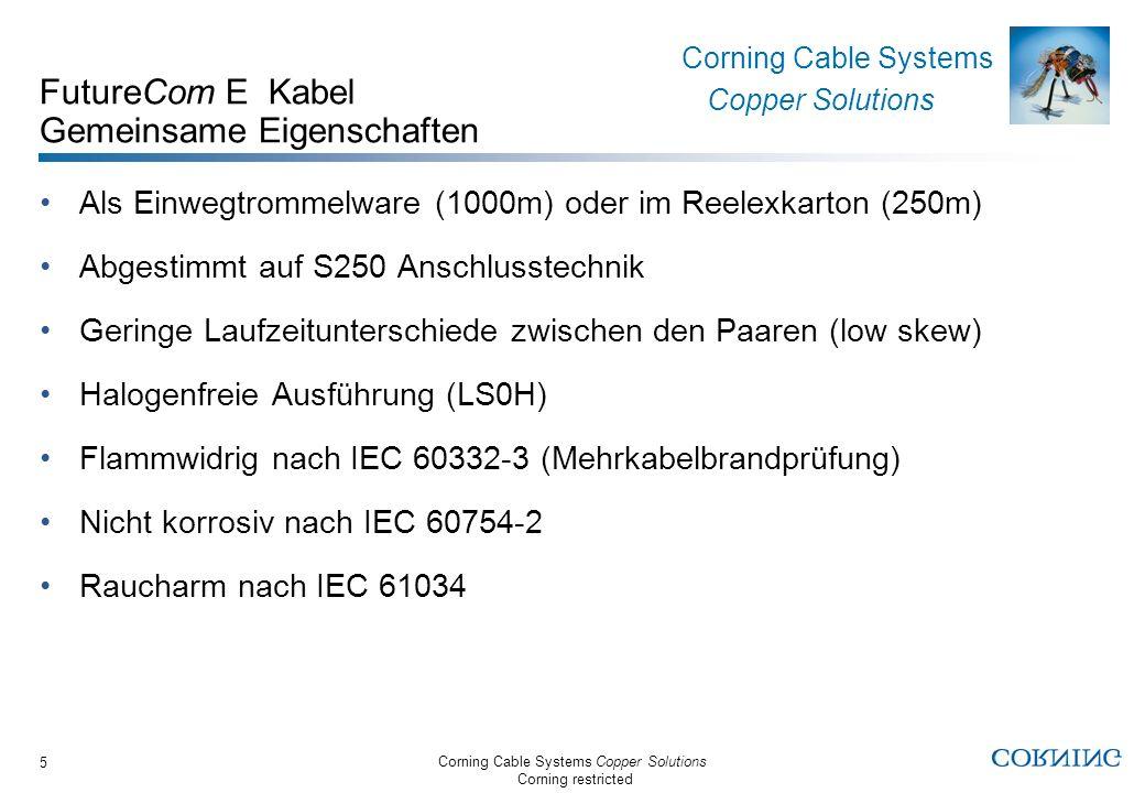 FutureCom E Kabel Gemeinsame Eigenschaften