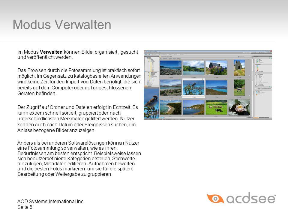 Modus Verwalten Im Modus Verwalten können Bilder organisiert , gesucht und veröffentlicht werden.