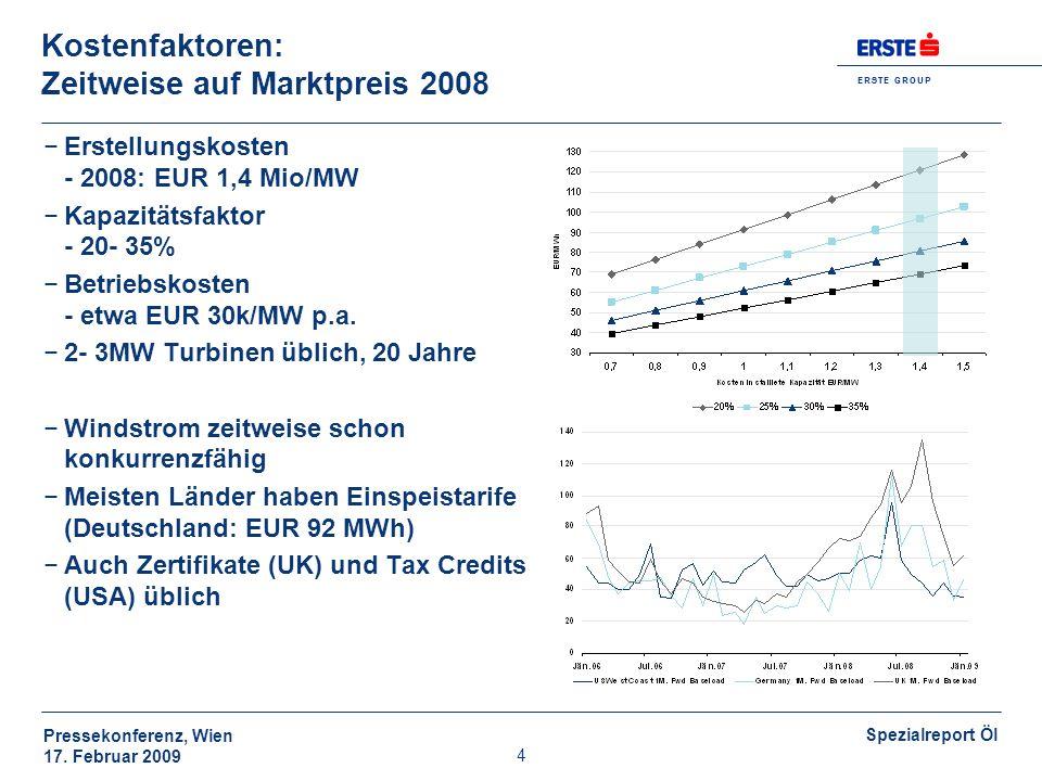 Kostenfaktoren: Zeitweise auf Marktpreis 2008