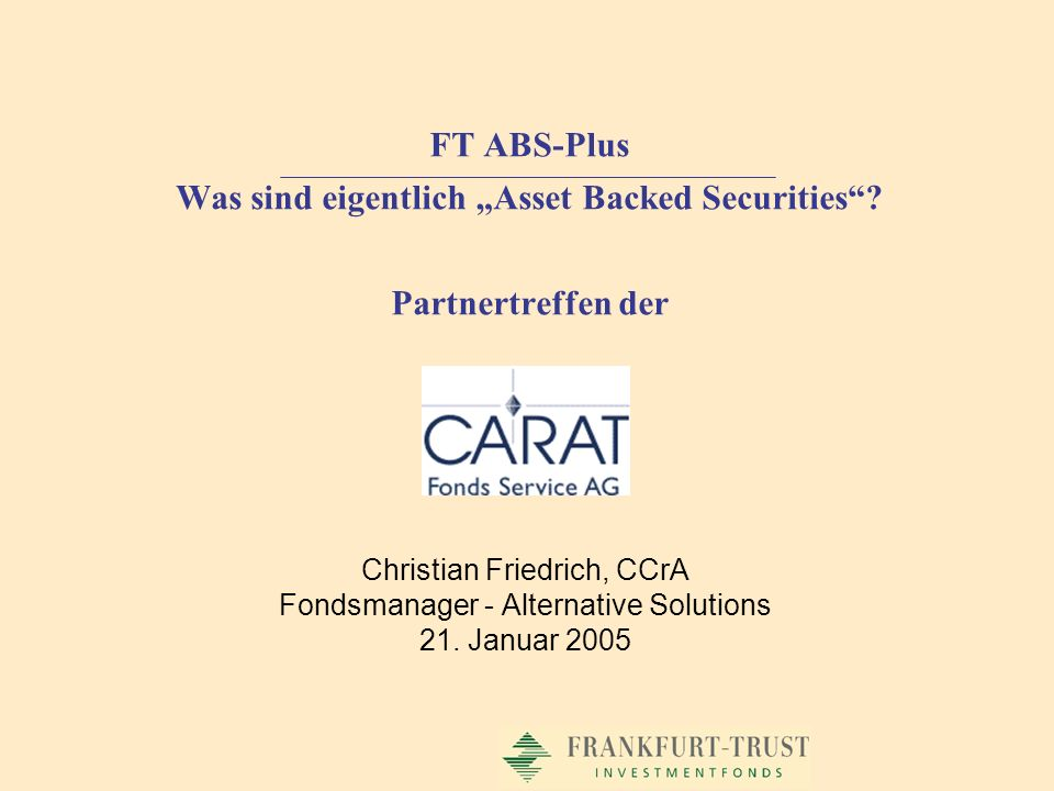 "FT ABS-Plus Was sind eigentlich ""Asset Backed Securities"