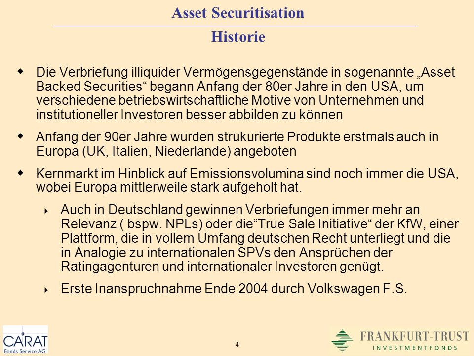 Asset Securitisation Historie
