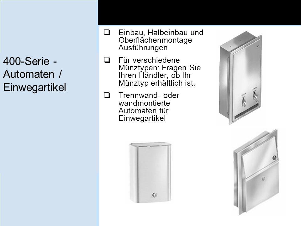 400-Serie - Automaten / Einwegartikel