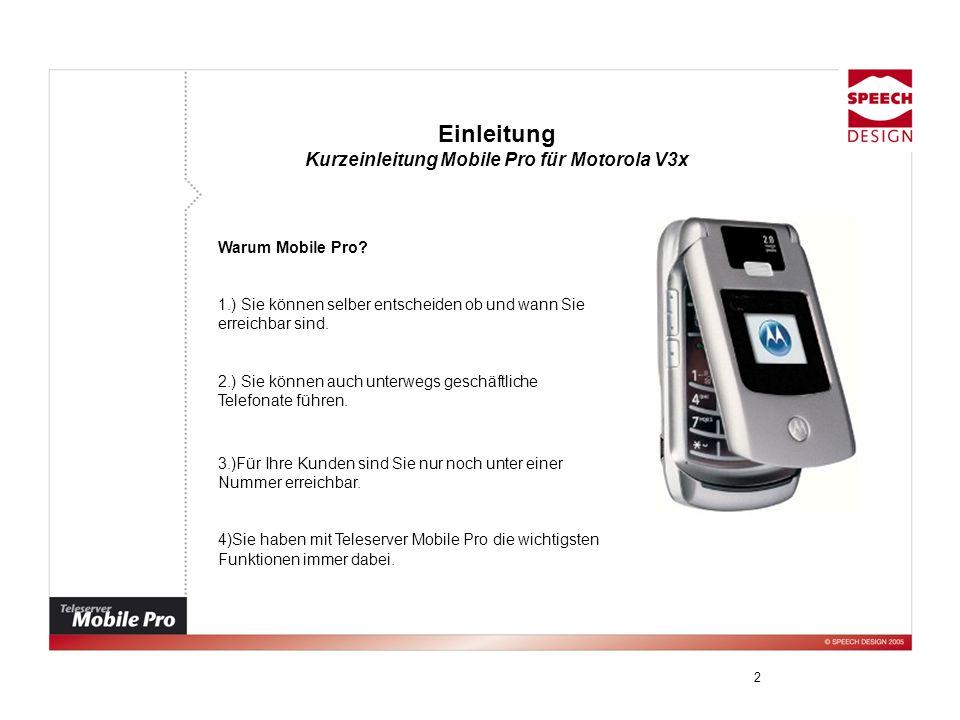 Kurzeinleitung Mobile Pro für Motorola V3x