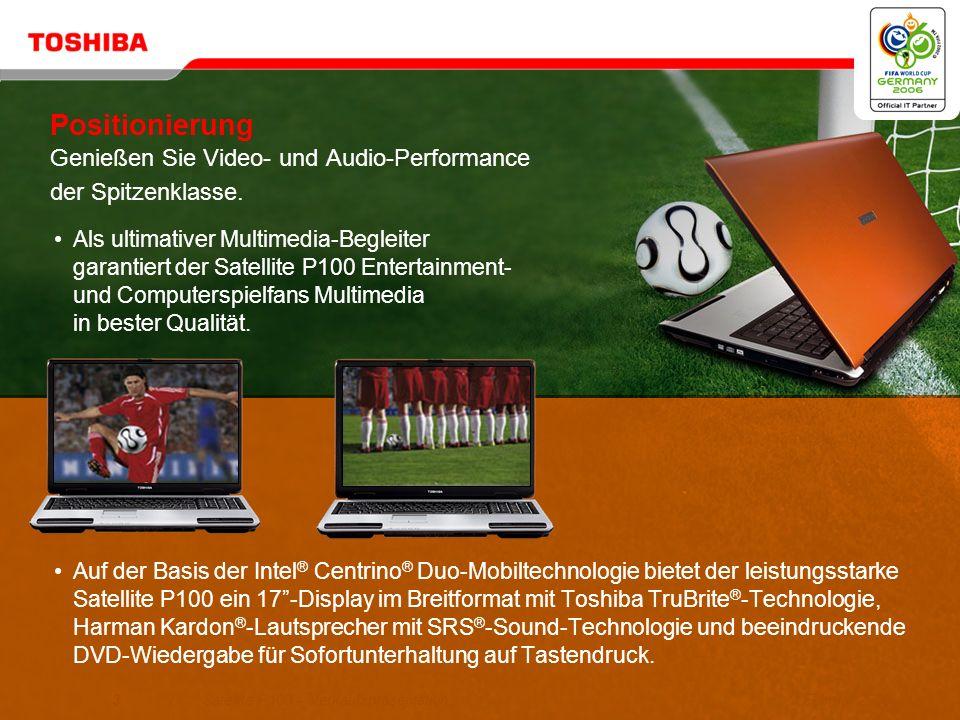 Positionierung Genießen Sie Video- und Audio-Performance der Spitzenklasse.