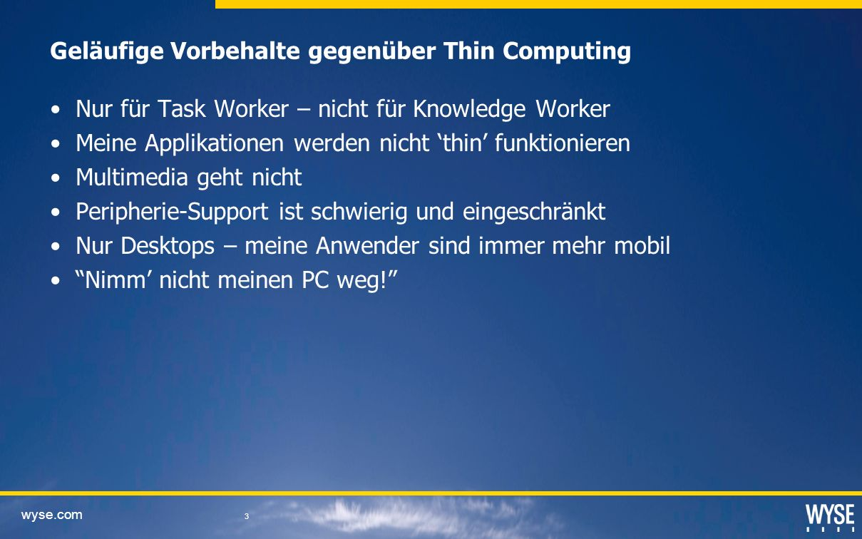 Geläufige Vorbehalte gegenüber Thin Computing