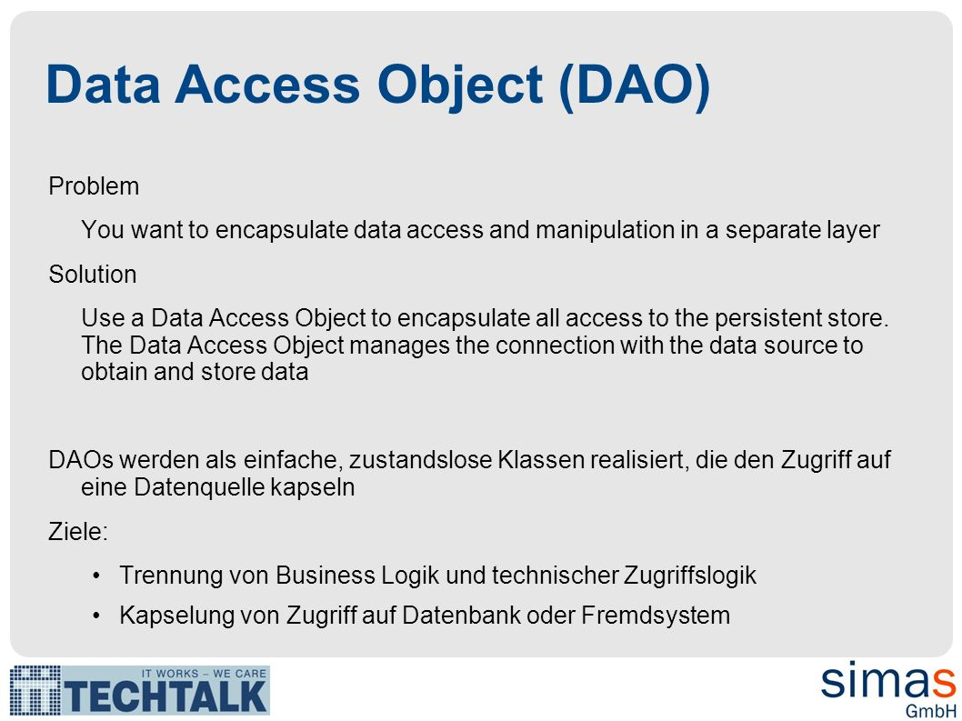 Data Access Object (DAO)