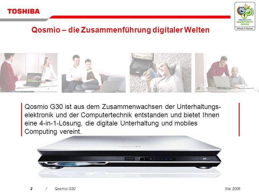 Qosmio – die Zusammenführung digitaler Welten