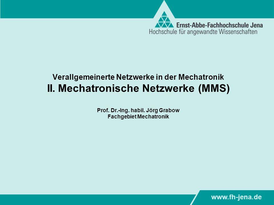 Verallgemeinerte Netzwerke in der Mechatronik II