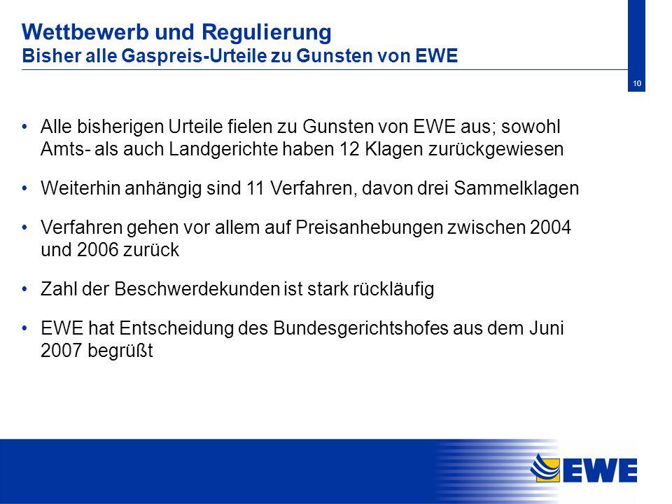 Wettbewerb und Regulierung Bisher alle Gaspreis-Urteile zu Gunsten von EWE