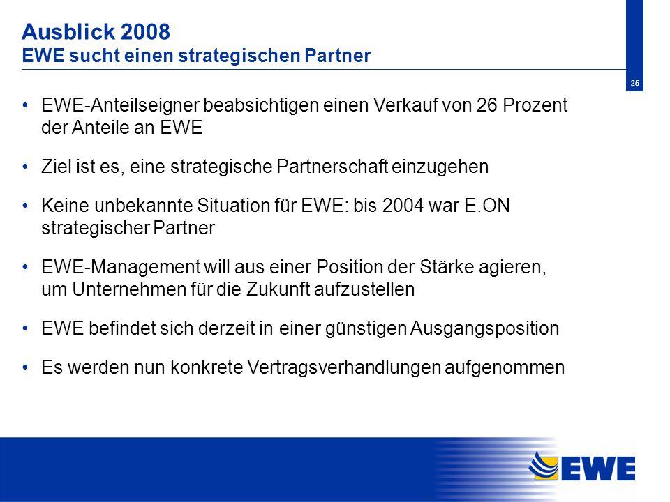 Ausblick 2008 EWE sucht einen strategischen Partner