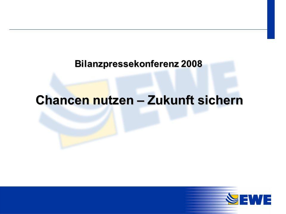 Bilanzpressekonferenz 2008 Chancen nutzen – Zukunft sichern