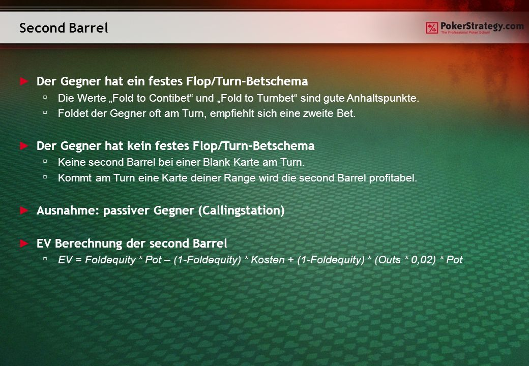 Second Barrel Der Gegner hat ein festes Flop/Turn-Betschema