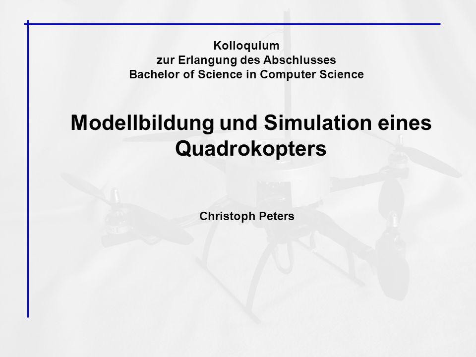 Modellbildung und Simulation eines Quadrokopters