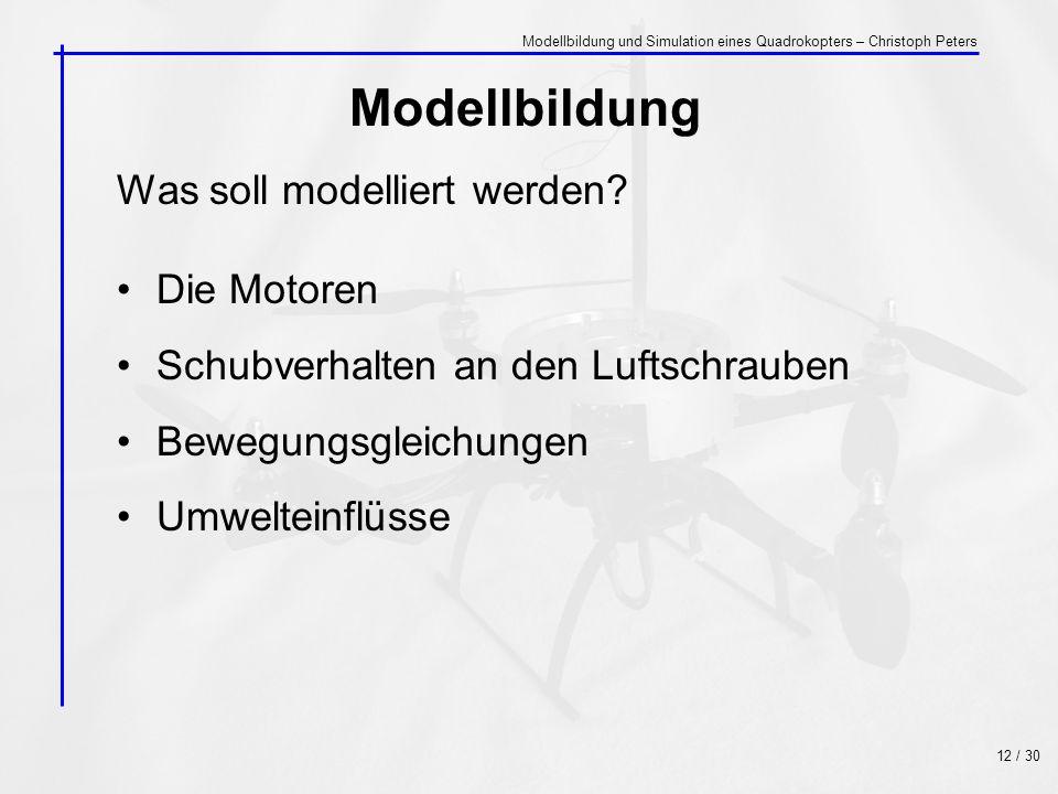 Modellbildung Was soll modelliert werden Die Motoren