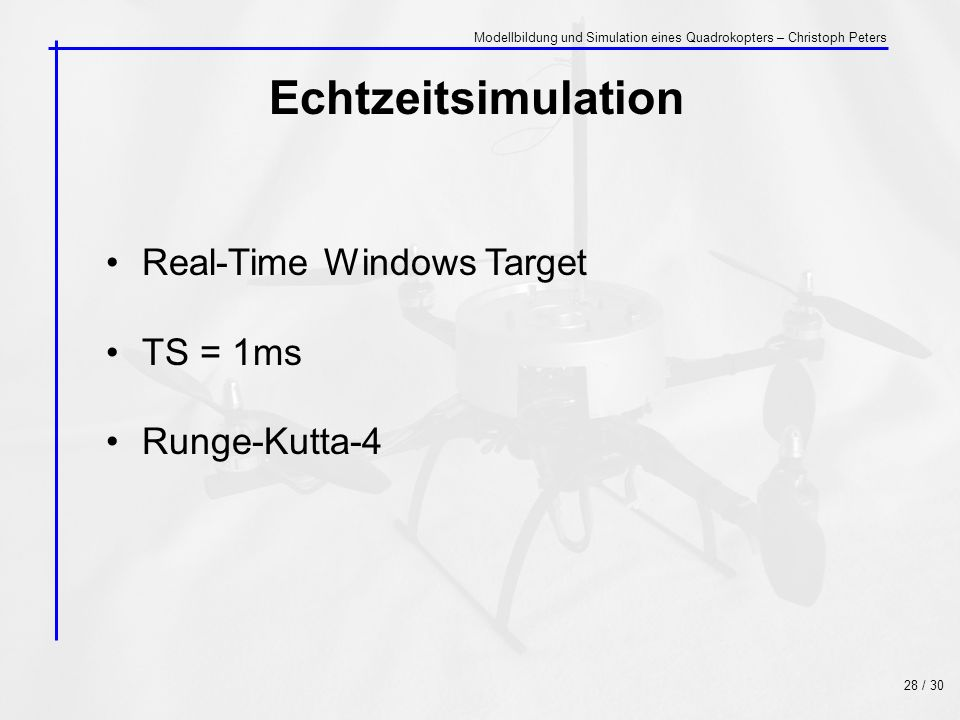 Echtzeitsimulation Real-Time Windows Target TS = 1ms Runge-Kutta-4
