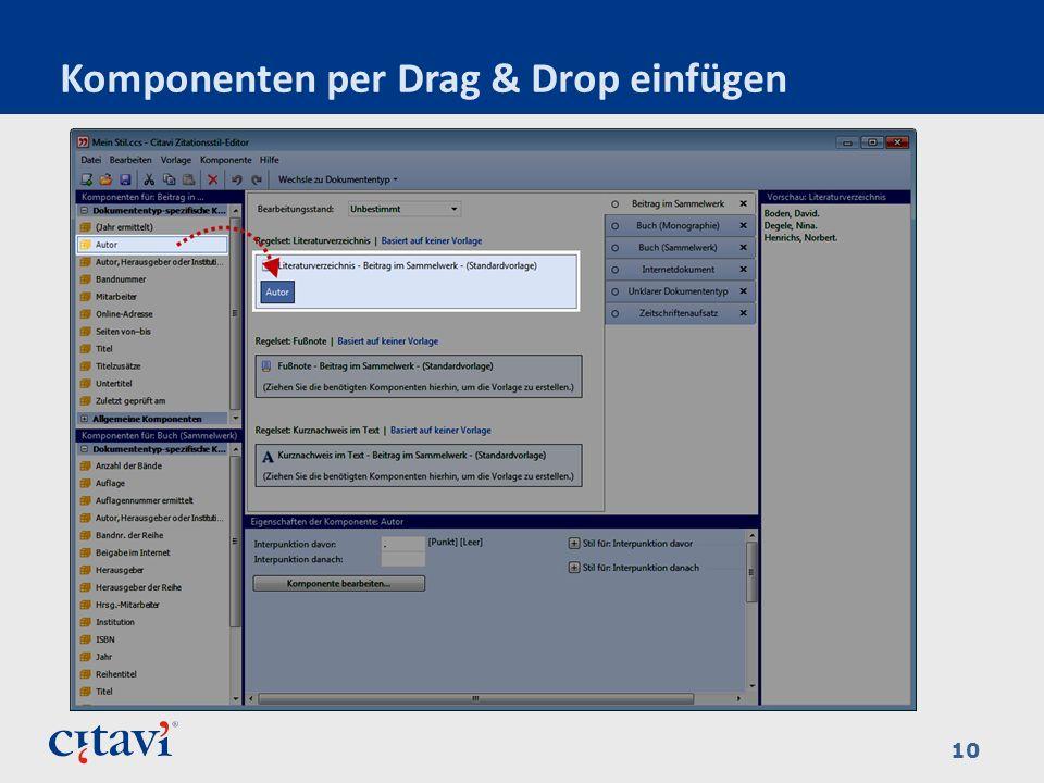 Komponenten per Drag & Drop einfügen