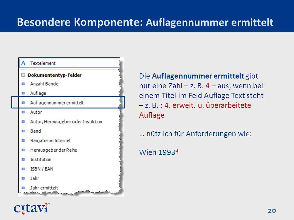 Besondere Komponente: Auflagennummer ermittelt