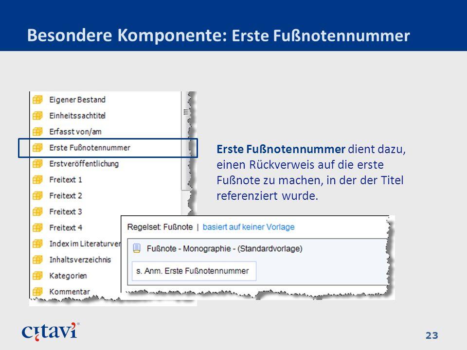 Besondere Komponente: Erste Fußnotennummer