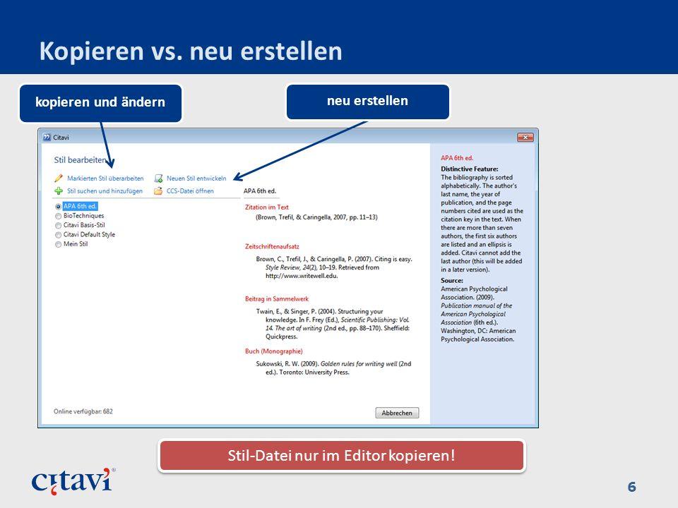 Kopieren vs. neu erstellen