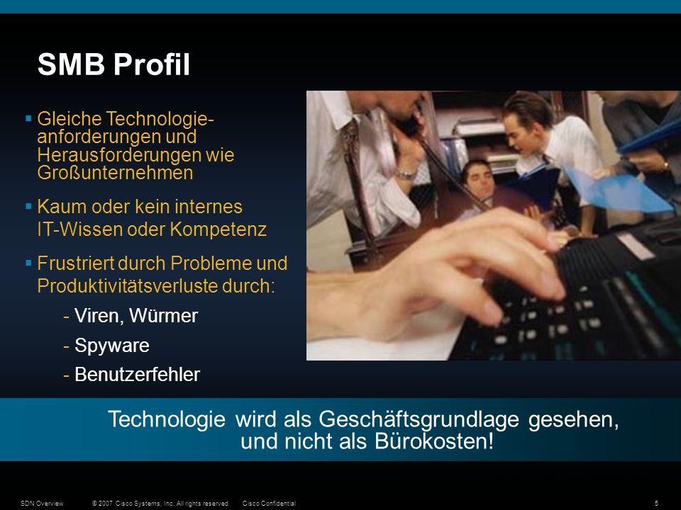 SMB ProfilGleiche Technologie- anforderungen und Herausforderungen wie Großunternehmen. Kaum oder kein internes IT-Wissen oder Kompetenz.
