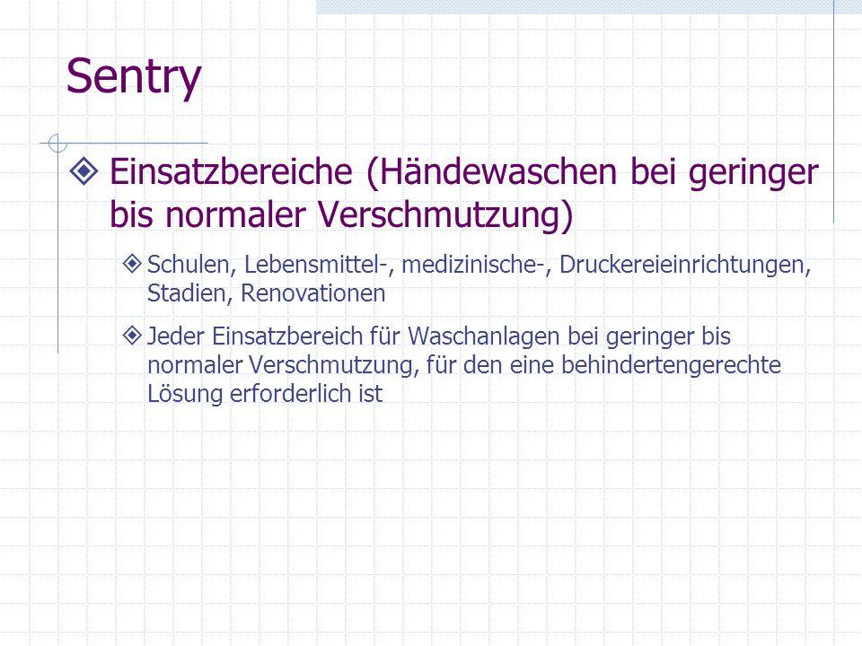 SentryEinsatzbereiche (Händewaschen bei geringer bis normaler Verschmutzung)