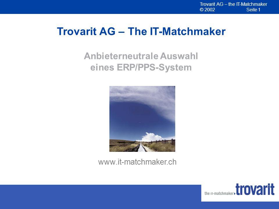Trovarit AG – The IT-Matchmaker Anbieterneutrale Auswahl