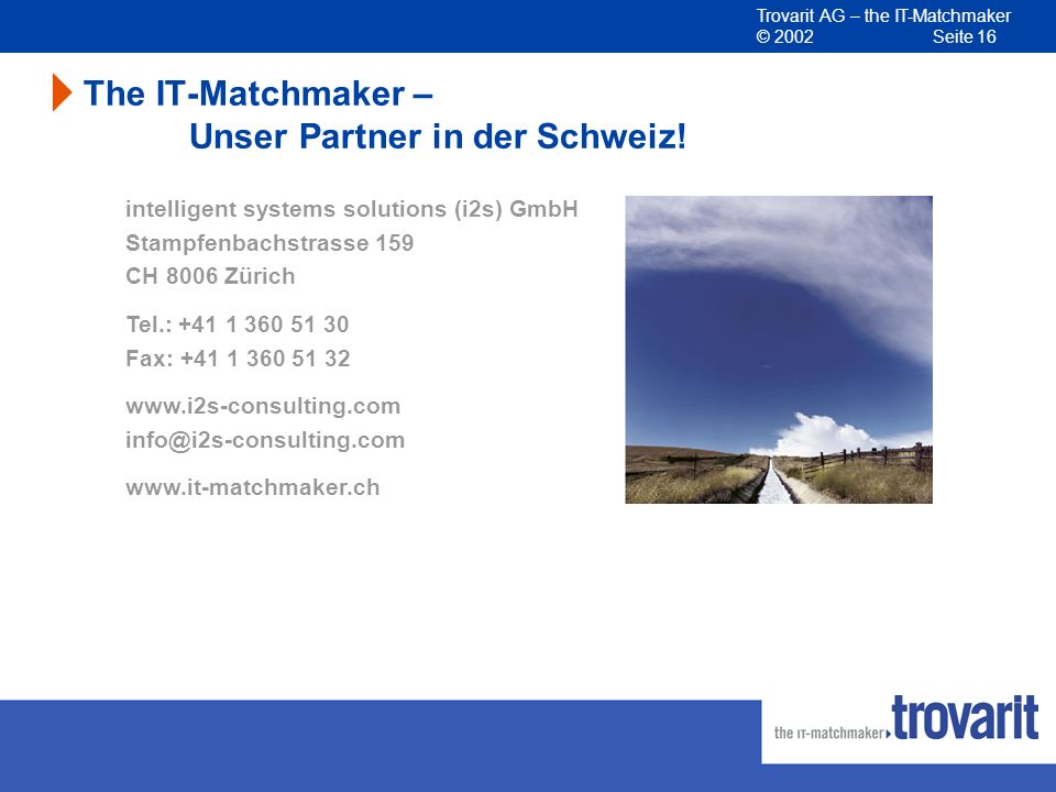 The IT-Matchmaker – Unser Partner in der Schweiz!