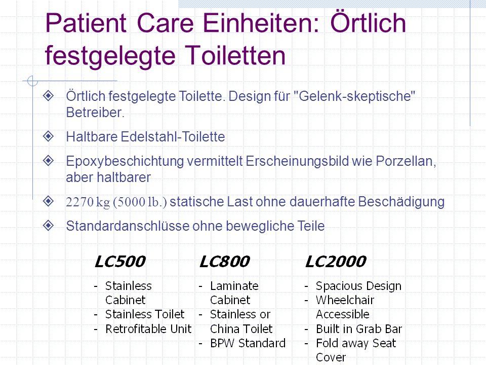 Patient Care Einheiten: Örtlich festgelegte Toiletten