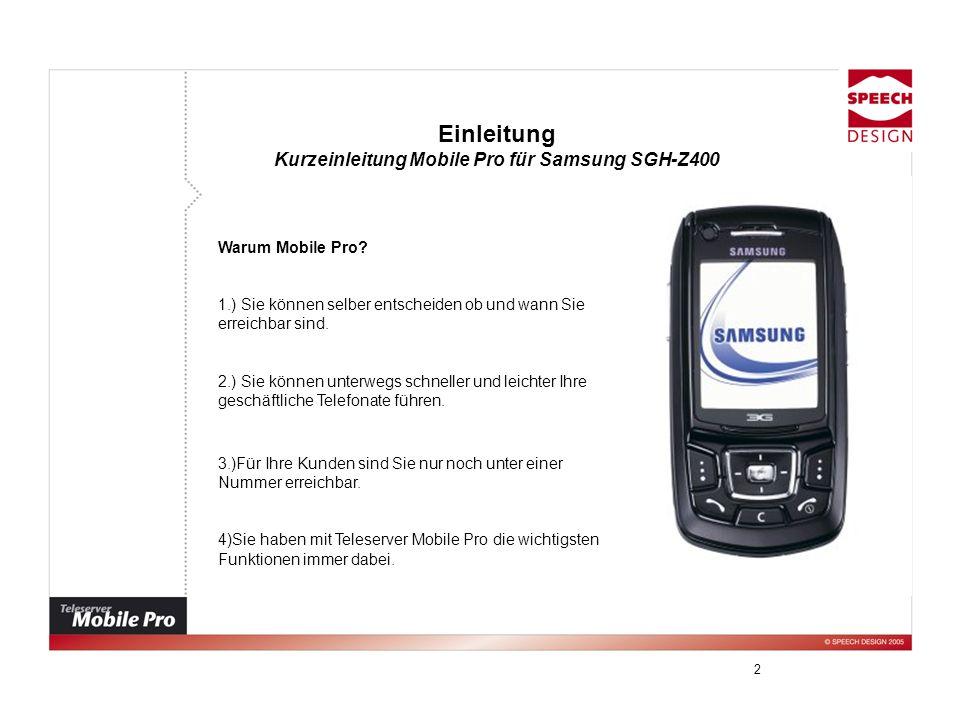 Kurzeinleitung Mobile Pro für Samsung SGH-Z400