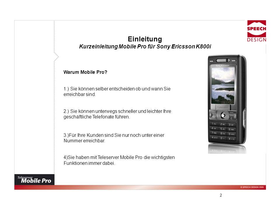 Kurzeinleitung Mobile Pro für Sony Ericsson K800i