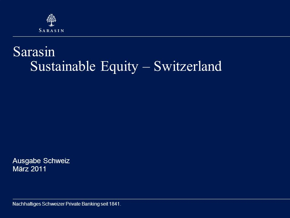 Sarasin Sustainable Equity – Switzerland