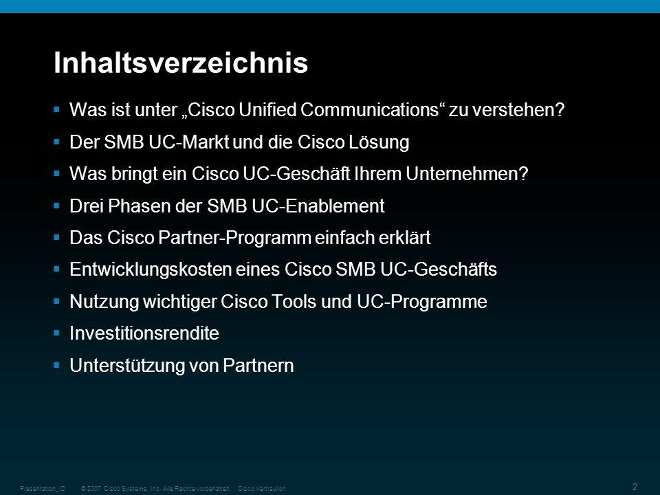 """Inhaltsverzeichnis Was ist unter """"Cisco Unified Communications zu verstehen Der SMB UC-Markt und die Cisco Lösung."""