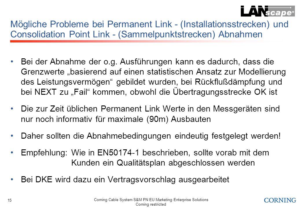 Mögliche Probleme bei Permanent Link - (Installationsstrecken) und Consolidation Point Link - (Sammelpunktstrecken) Abnahmen