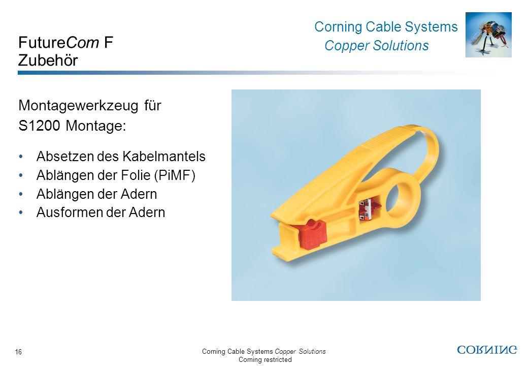 FutureCom F Zubehör Montagewerkzeug für S1200 Montage: