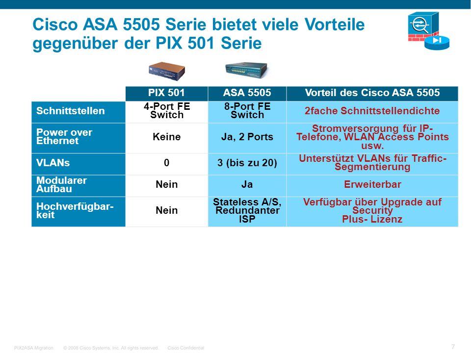 Cisco ASA 5505 Serie bietet viele Vorteile gegenüber der PIX 501 Serie