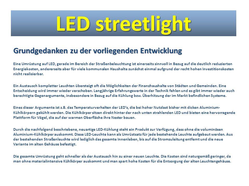 LED streetlight Grundgedanken zu der vorliegenden Entwicklung