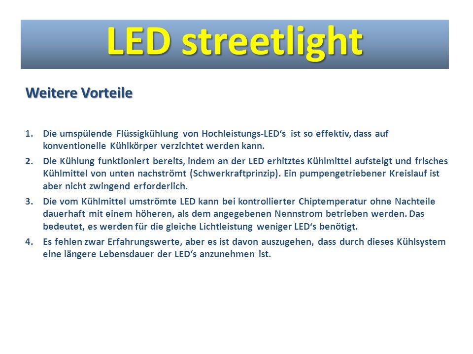 LED streetlight Weitere Vorteile