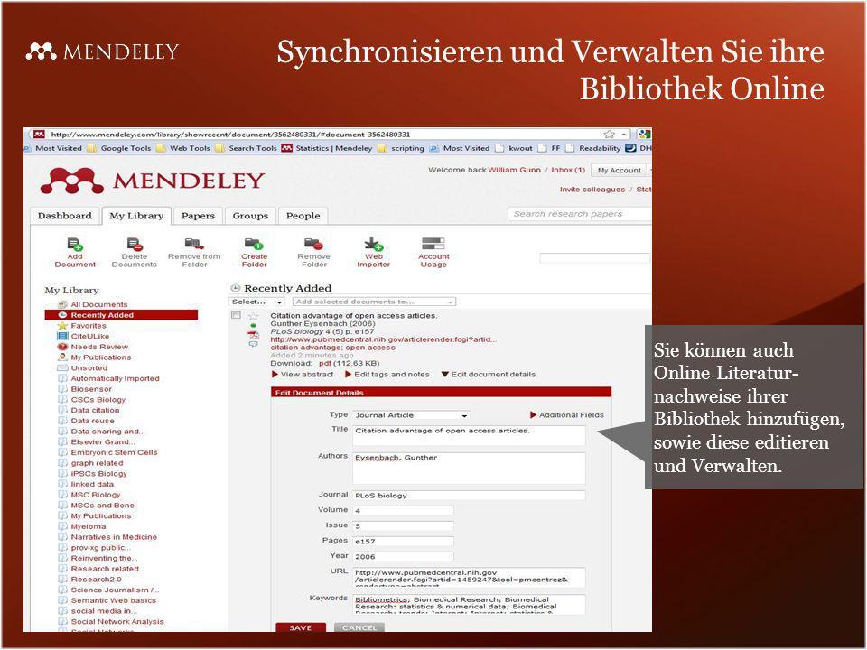 Synchronisieren und Verwalten Sie ihre Bibliothek Online