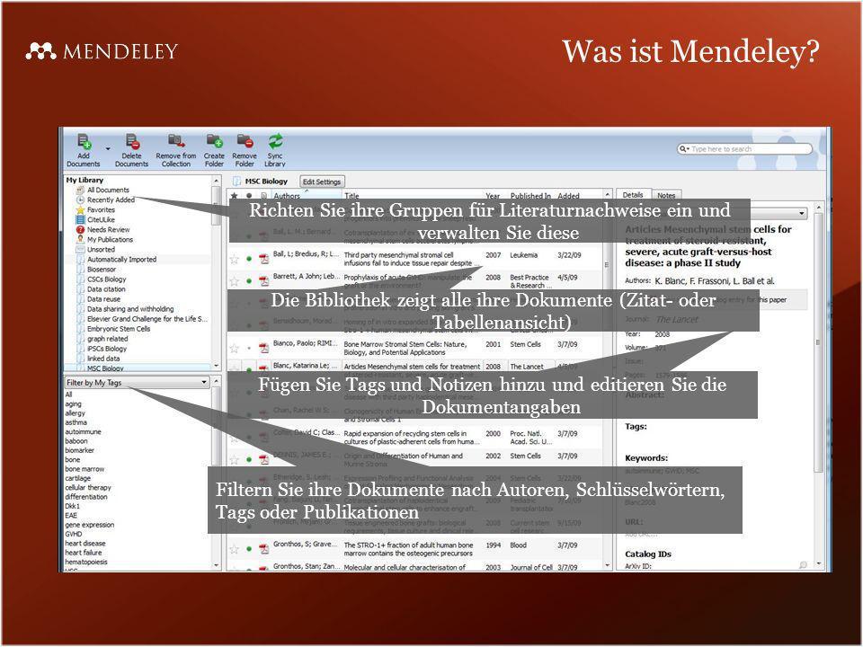 Was ist Mendeley Richten Sie ihre Gruppen für Literaturnachweise ein und verwalten Sie diese.
