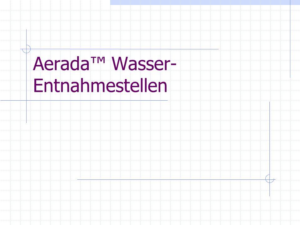 Aerada™ Wasser-Entnahmestellen