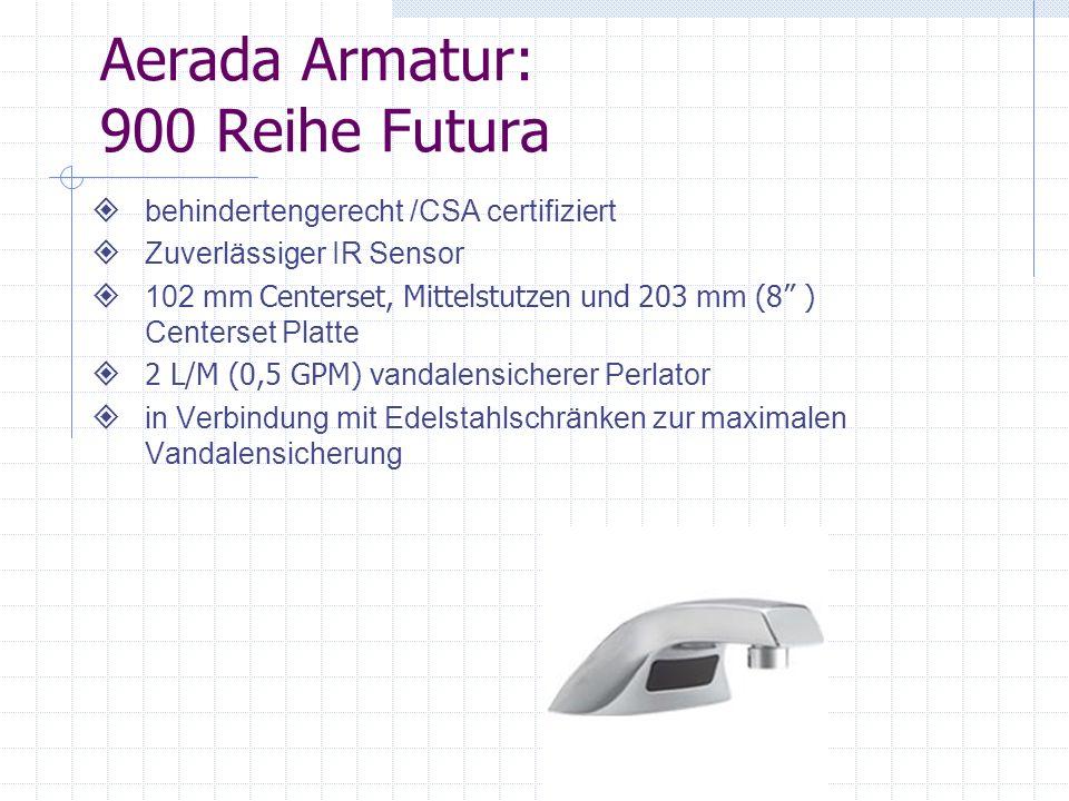 Aerada Armatur: 900 Reihe Futura