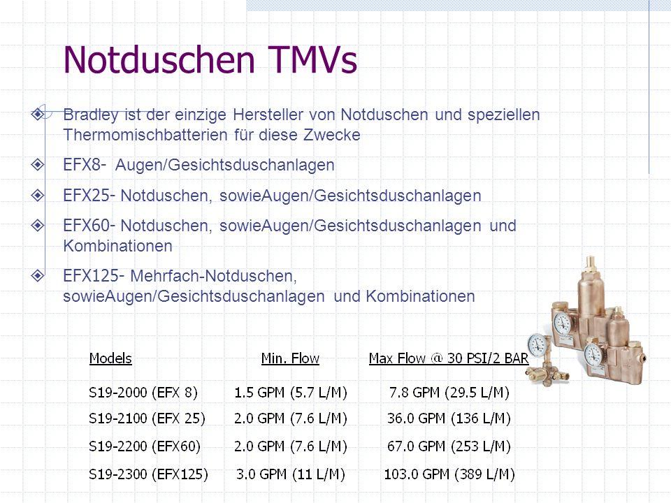 Notduschen TMVs Bradley ist der einzige Hersteller von Notduschen und speziellen Thermomischbatterien für diese Zwecke.